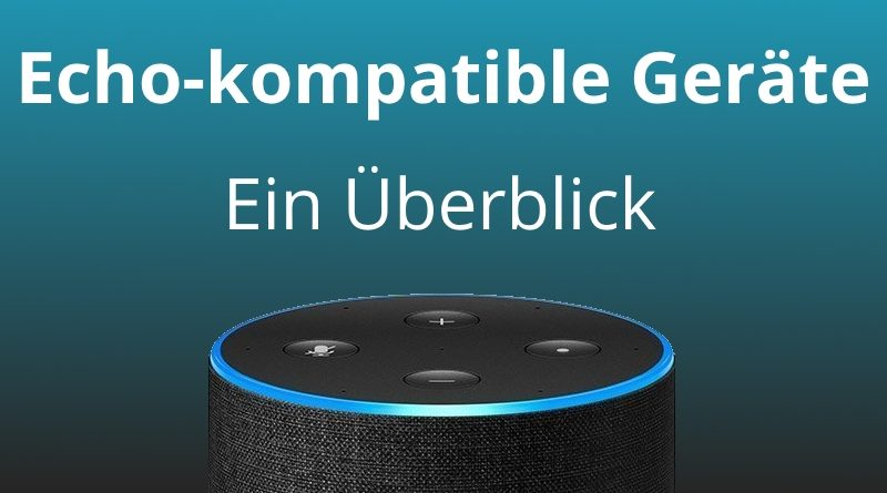 Amazon Echo kompatible Geräte